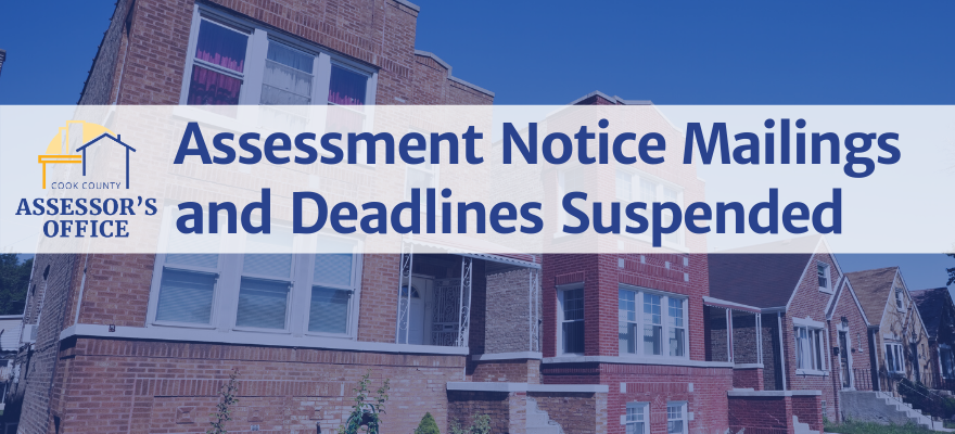 Assessment Notice Mailings and Deadlines Suspended